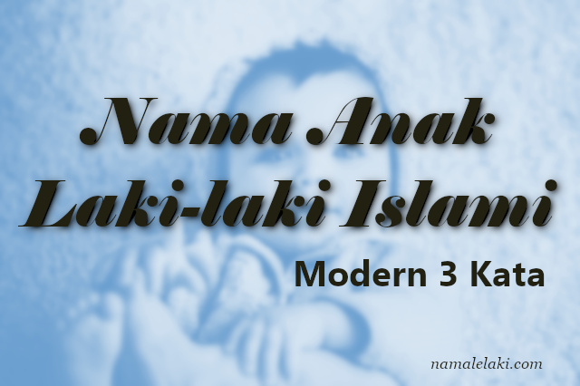 10 Nama Anak Laki Laki Islami Modern 3 Kata | detikLife
